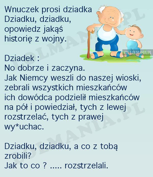 Wojenna historia dziadka :)