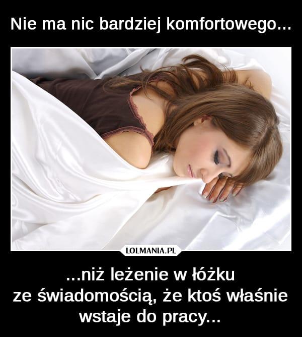 Kiedy leżysz w łóżku…