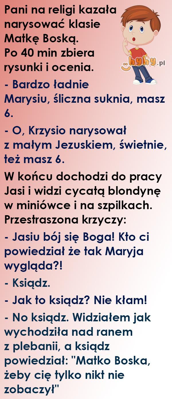 Matko Boska, Jasiu!